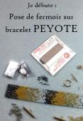 Je débute : Pose de fermoir sur bracelet peyote